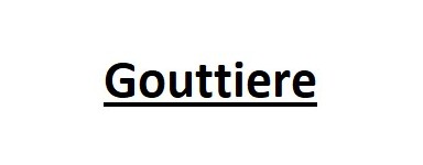 Gouttiere