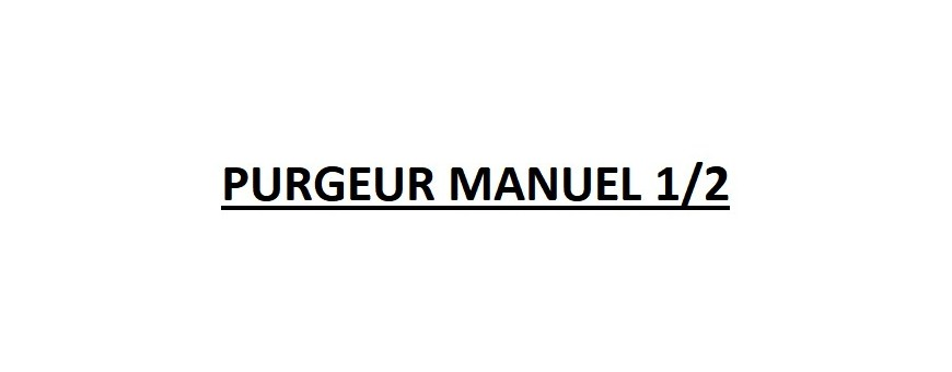 PURGEUR MANUEL 1/2