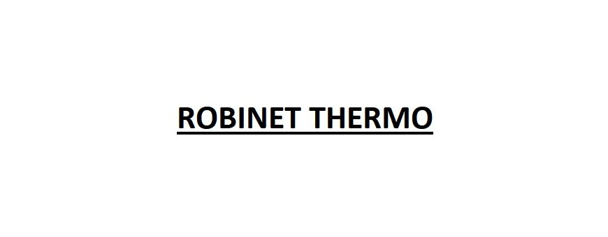 ROBINET THERMO