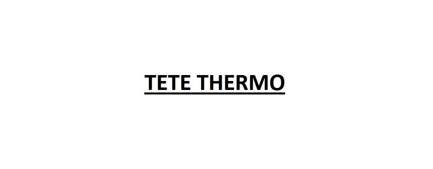 TETE THERMO