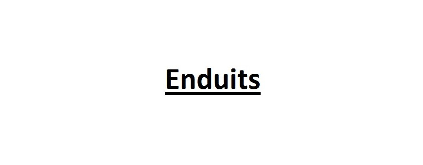 Enduits