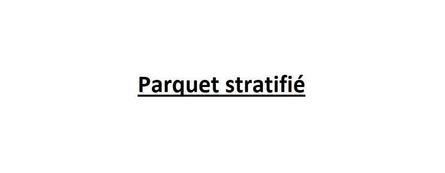 Parquet stratifié