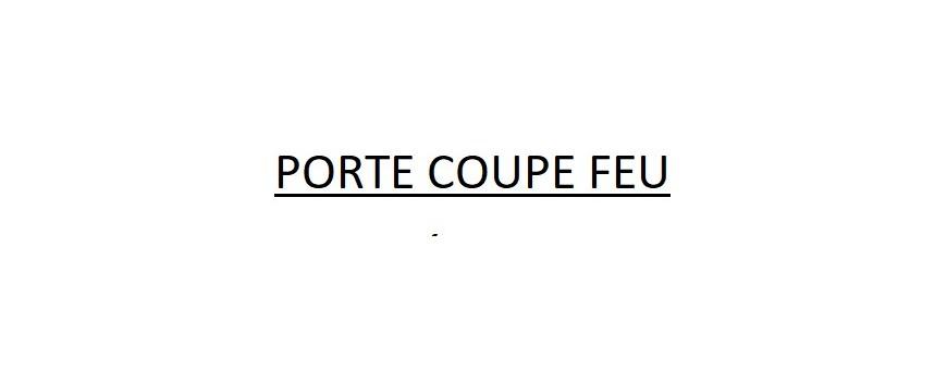 PORTE COUPE FEU