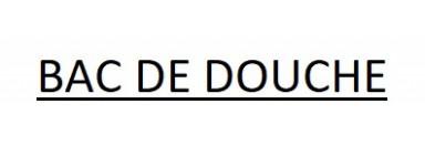 BAC DE DOUCHE