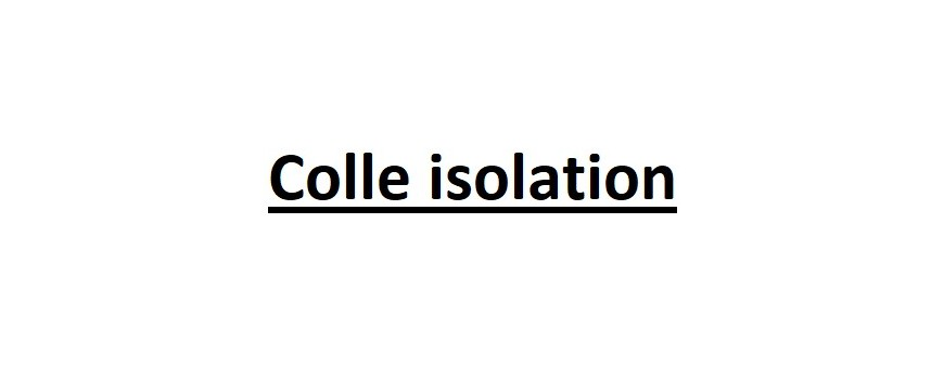 COLLE ISOLATION